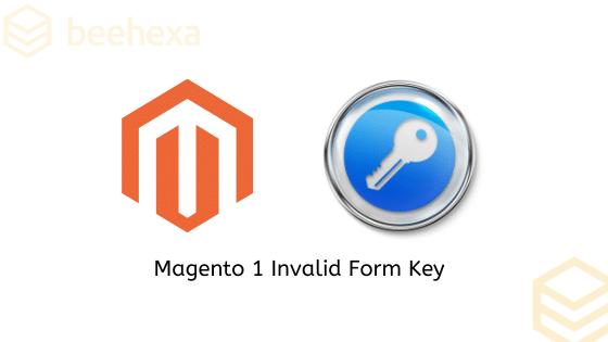 Magento 1 Invalid from key