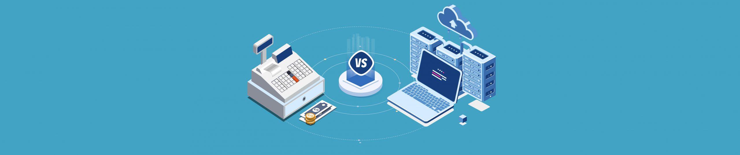 legacy pos vs cloud based pos
